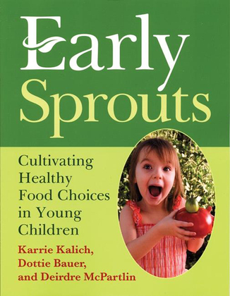 Early Sprouts: Cultivating Healthy Food Choices in Young Children