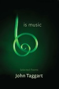 Is Music: New and Selected Poems