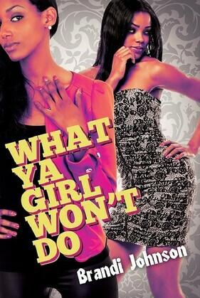 What Ya Girl Won't Do