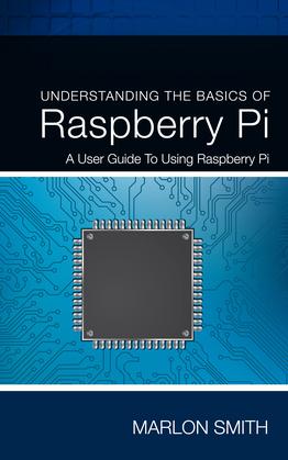 Understanding the Basics of Raspberry Pi