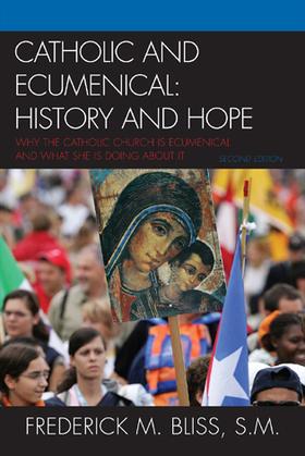 Catholic and Ecumenical: History and Hope