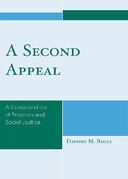 A Second Appeal: A Consideration of Freedom and Social Justice