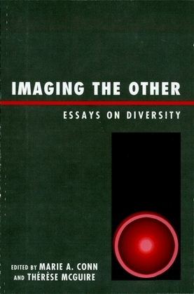 Imaging the Other: Essays on Diversity