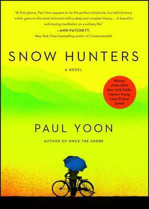 Snow Hunters: A Novel