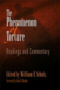 The Phenomenon of Torture: Readings and Commentary