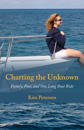 Charting the Unknown: Family, Fear, and One Long Boat Ride