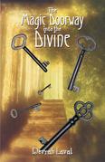 The Magic Doorway into the Divine