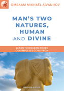 Man's Two Natures: Human and Divine