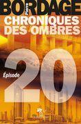 Chroniques des Ombres épisode 20