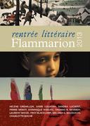 Rentrée littéraire Flammarion 2013