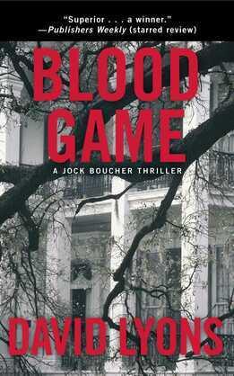 Blood Game: A Jock Boucher Thriller