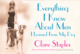 Everything I Know About Men I Learned From My Dog