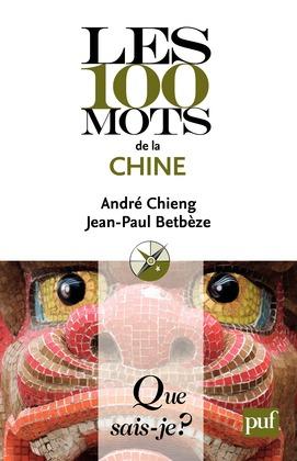 Les 100 mots de la Chine