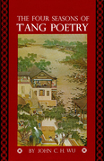 Four Seasons of T'ang Poetry