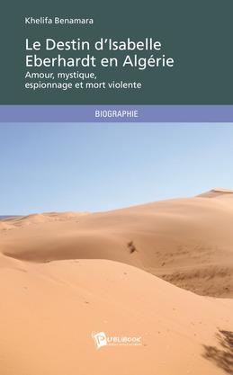Le Destin d'Isabelle Eberhardt en Algérie