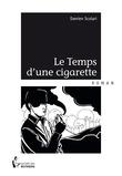 Le Temps d'une cigarette