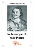 La Perruque du tsar Pierre