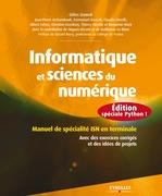 Informatique et sciences du numérique - Edition spéciale Python !