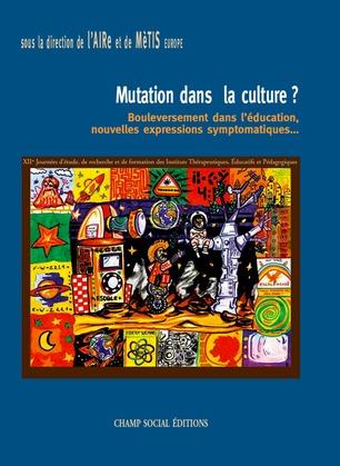 Mutation dans la culture ?
