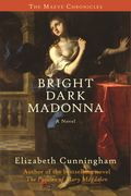 Bright Dark Madonna: A Novel