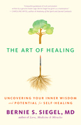 The Art of Healing: Uncovering Your Inner Wisdom and Potential for Self-Healing
