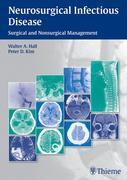 Neurosurgical Infectious Disease: Surgical and Nonsurgical Management