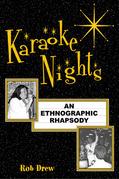 Karaoke Nights: An Ethnographic Rhapsody