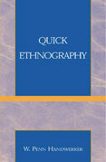 Quick Ethnography: A Guide to Rapid Multi-Method Research