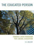 The Educated Person: Toward a New Paradigm for Liberal Education
