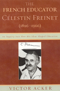 The French Educator Celestin Freinet (1896-1966)