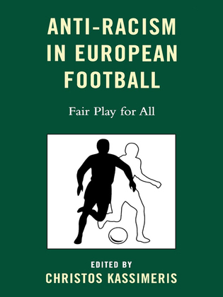 Anti-Racism in European Football: Fair Play for All