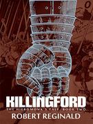 Killingford: The Hieromonk's Tale, Book Two