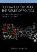 Popular Culture and the Future of Politics