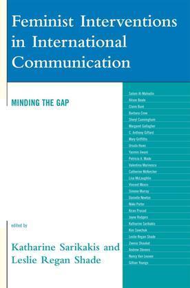Feminist Interventions in International Communication: Minding the Gap