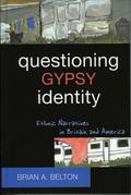 Questioning Gypsy Identity