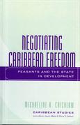 Negotiating Caribbean Freedom