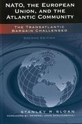 NATO, the European Union, and the Atlantic Community: The Transatlantic Bargain Challenged