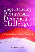 Understanding Behaviour in Dementia that Challenges