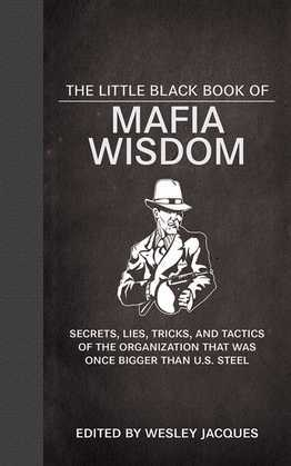 The Little Black Book of Mafia Wisdom