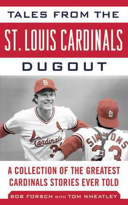 Tales from the St. Louis Cardinals Dugout