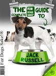 All about Jack Russells: The Comprehensive Complete Guide to Jack Russells