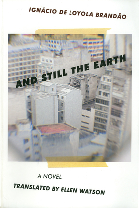 And Still the Earth