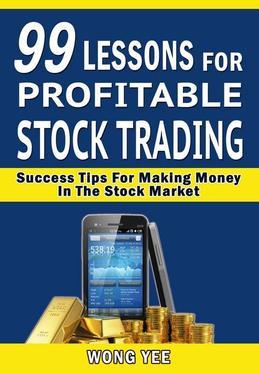 99 Lessons for Profitable Stock Trading Success
