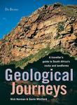 Geological Journeys: A traveller's guide to South Africa's rocks and landforms