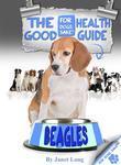 The Beagle Good Health Guide