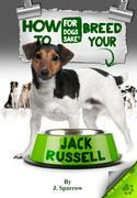 How to Breed your Jack Russell