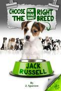Choose the Right Breed - Jack Russells