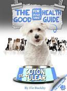 The Coton de Tulear Good Health Guide