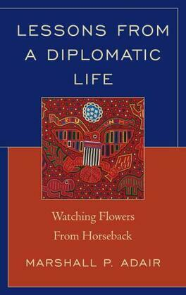Lessons from a Diplomatic Life