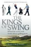 The Kings of Swing: Behind the Scenes with South Africa's Golfing Greats